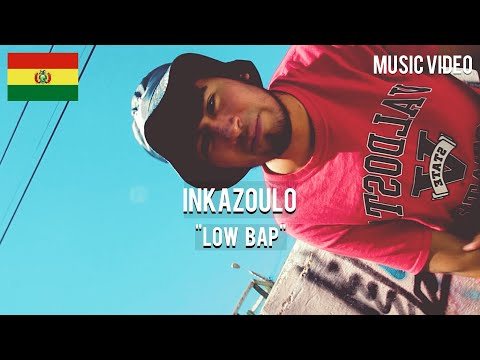 Inkazoulo - Low Bap [ Music Video ]