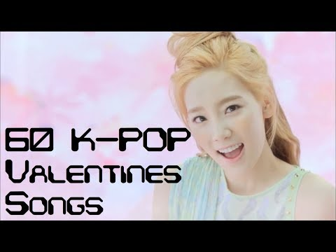 60 K-POP SONGS FOR VALENTINES DAY!