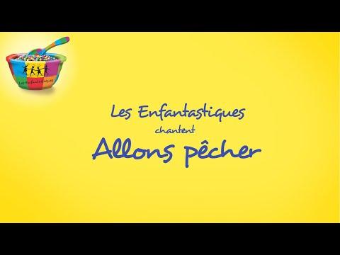 ALLONS PECHER - Les Enfantastiques