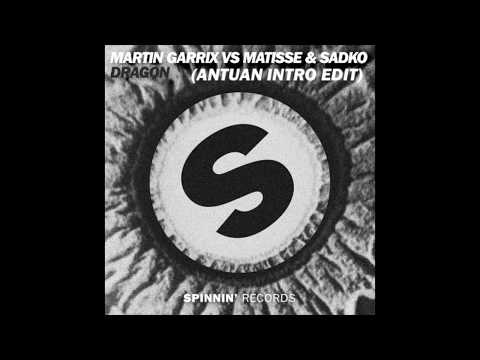 Martin Garrix vs Matisse & Sadko - Dragon (ANTUAN Intro Edit)
