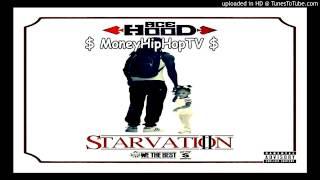 Ace Hood  - Ball 4 Eva  | Starvation 2 ( Mixtape )