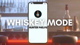 Hunter Phelps Whiskey Mode