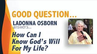 How Can I know God's Will for my life?