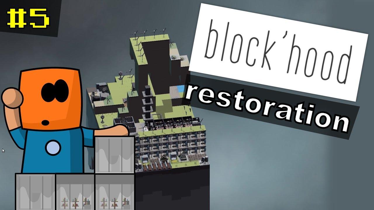 Block'Hood #5 | Restoration