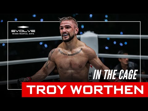 ONE Championship Superstar Troy Worthen | In The Cage