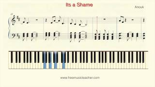 "How To Play Piano: Anouk ""Its a Shame"" Piano Tutorial by Ramin Yousefi"
