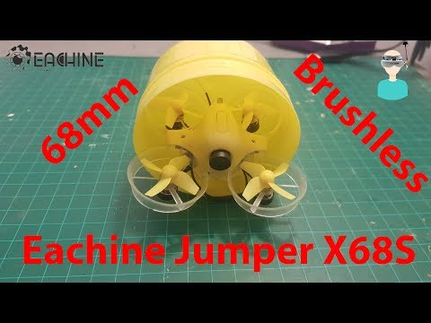 Eachine Jumper X68S 68mm Micro Brushless Quadcopter Review And (A Very Short) Test Flight