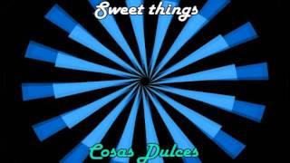 Tiesto - Sweet Things (Traducción Sub Español)