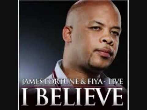 Download I Believe - James Fortune & Fiya LYRICS.wmv HD Mp4 3GP Video and MP3