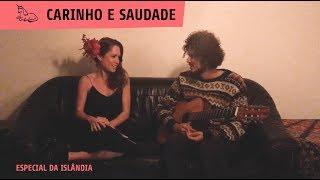 SOBRE CARINHO E SAUDADE