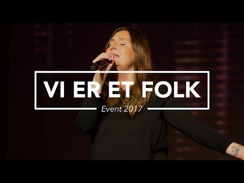 Hør Vi er ét folk (Release EVENT 2017) på youtube