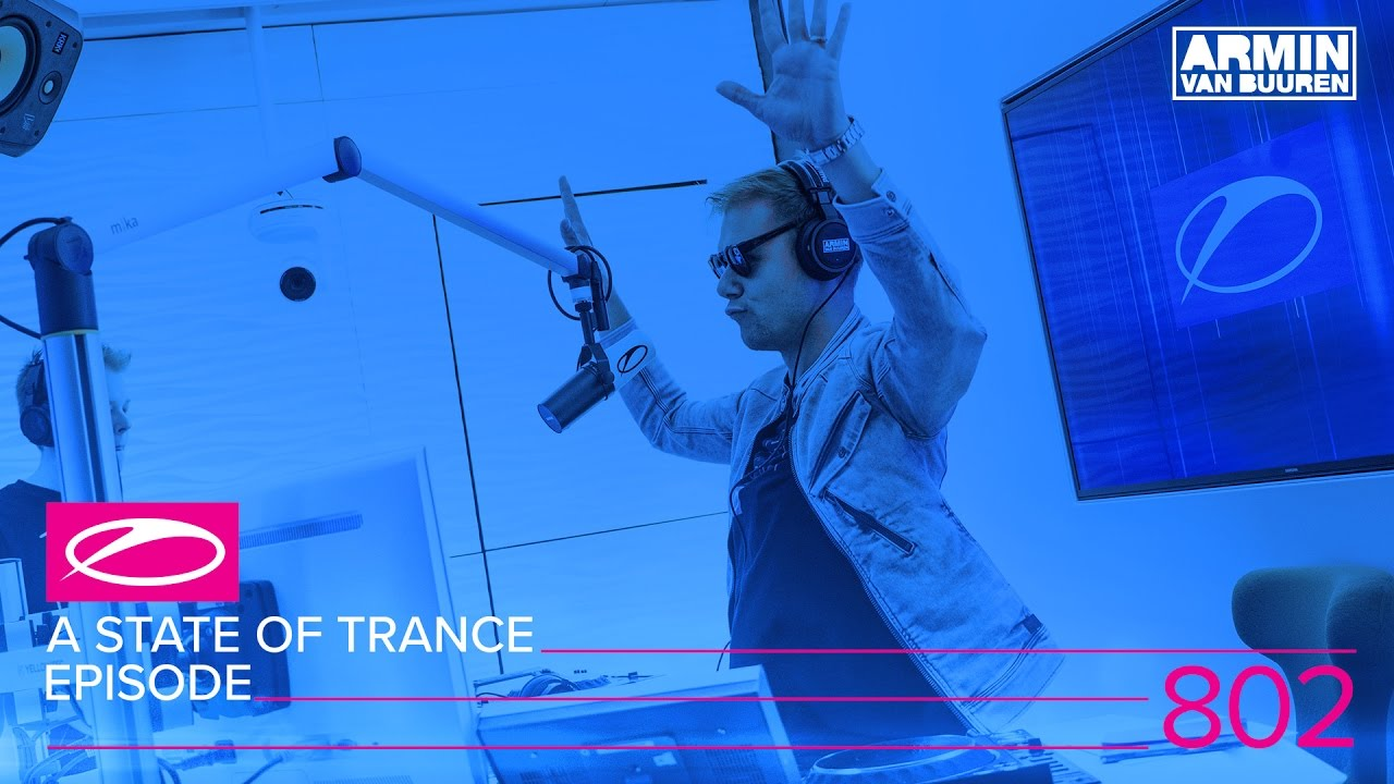 Armin van Buuren, Aly & Fila, ATB, Craig Conelly - Live @ A State of Trance Episode 802 (#ASOT802) 2017