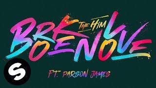 The Him Broken Love feat Parson James Official Audio Video
