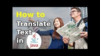 How to translate text in Java (Updated)