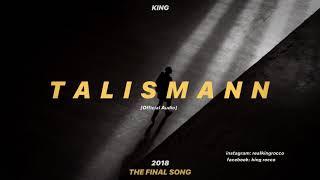 King Talismann song lyrics