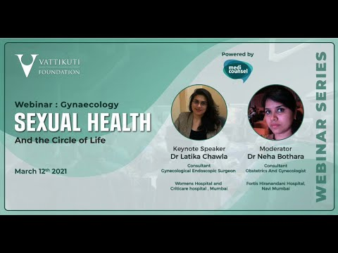 Webinar: Sexual Health & the Circle of Life  with Drs. Chawla & Bothara