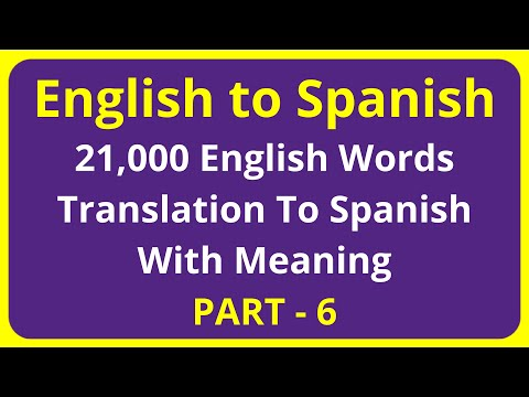 Translation of 21,000 English Words To Spanish Meaning - PART 6