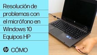 Resolución de problemas con el micrófono en Windows 10 | Equipos HP | HP