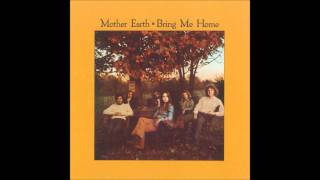 Mother Earth - 'I'll Be Long Gone'