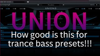 Making Trance with Union by Soundspot | Trance Tutorials