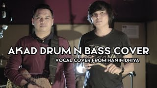 Payung Teduh - Akad Drum N Bass Cover From Video Hanin Dhiya Cover..Yopie Young Feat Riksa Sheehan