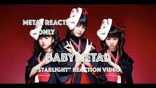 "BABYMETAL ""Starlight"" Reaction Video 
