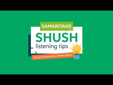 Video thumbnail of Samaritans - SHUSH listening tips