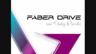 Faber Drive - I'll Be There Feat Jessie Farrell