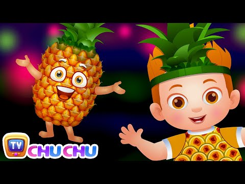 Pineapple Song | Learn Fruits for Kids | Original Learning Songs & Nursery Rhymes | ChuChu TV
