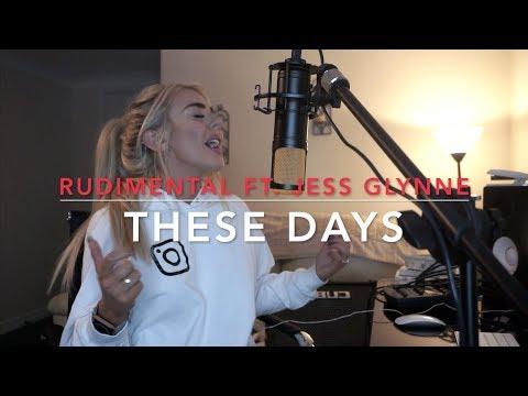 Rudimental - These Days feat. Jess Glynne, Macklemore & Dan Caplen   Cover