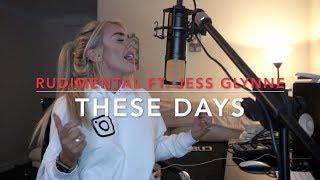 Rudimental   These Days Feat. Jess Glynne, Macklemore & Dan Caplen | Cover