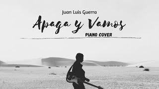 apaga y vamonos-juan luis guerra  440(piano cover)