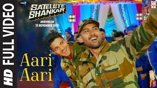 Aari Aari Full Video Satellite Shankar Sooraj Pancholi Megha Tanishk