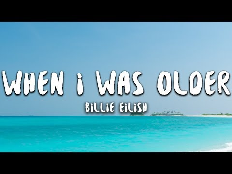 Billie Eilish - When I Was Older (lyrics)
