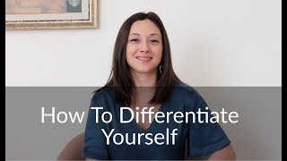How To Differentiate Yourself