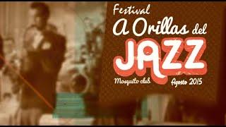 Promo A Orillas del Jazz 2015