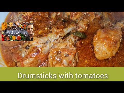 , title : 'Drumsticks with tomatoes | eid special recipe | by Wael's kitchen