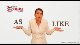 AS или LIKE. Урок английского языка для начинающих. 24
