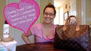 Handbag Facelift | How I Cleaned & Conditioned The Vachetta On My Vintage Louis Vuitton Speedy 30