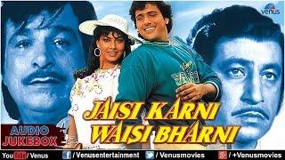 Jaisi Karni Waisi Bharni Full Songs Jukebox   - YouTube