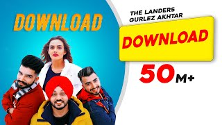 Download | The Landers Feat. Gurlez Akhtar| Himanshi Parashar| Mr. VGrooves|Latest Punjabi Song 2018