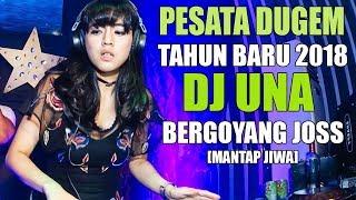 PESTA DUGEM TAHUN BARU 2019 SAMPE PAGI DJ UNA REMIX TERBARU 2019 SLOW BASSBEAT | DJ MELODY