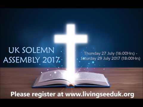 UK Solemn Assembly 2017 | Living Seed U.K