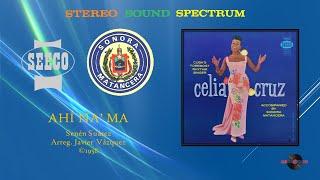 Celia Cruz & Sonora Matancera - Ahi Na' Ma (©1958)