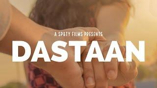 Dastaan - Official movie | Short film | SP&TY