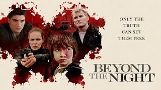 VIDEO: BEYOND THE NIGHT – Off. Trailer