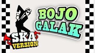 SKA 86 - BOJO GALAK (SKA Reggae Version)