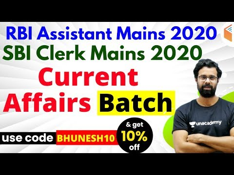 RBI Assistant & SBI Clerk Mains 2020 | Current Affairs Course | Use Code BHUNESH10 & Get 10% Off