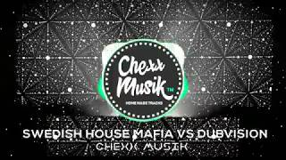 Don´t You Worry Child VS ID (New Memories) - Swedish House Mafia VS DubVision (ChexxMusik Mashup)
