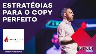 Estratégias para o Copy perfeito com Roberto Altenhofen | Empiricus no #FIRE2017